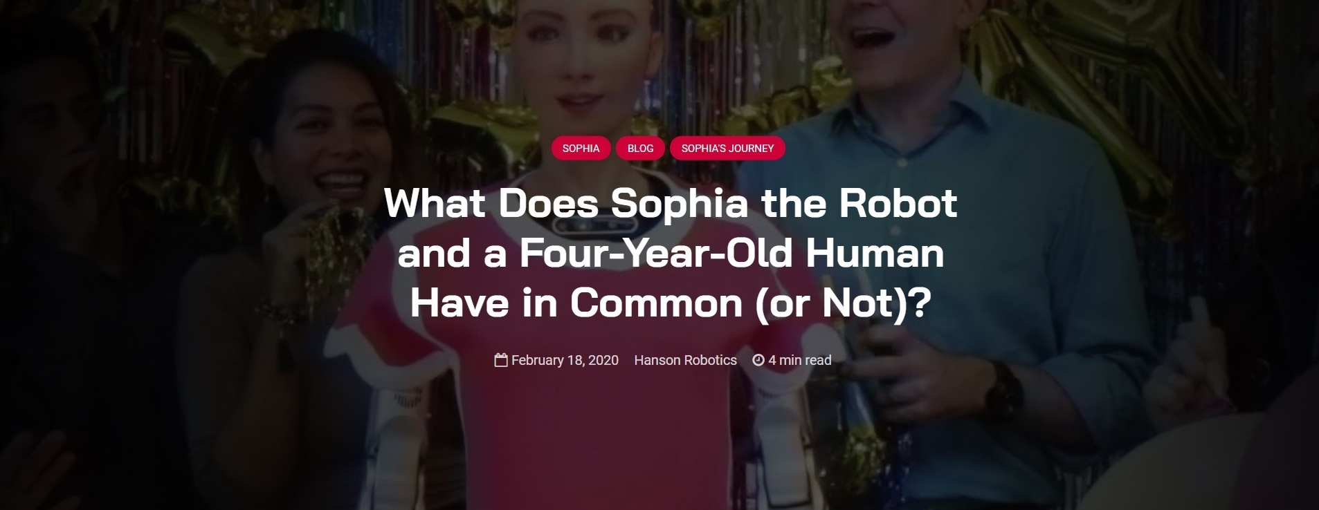 What Does Sophia the Robot and a Four-Year-Old Human Have in Common
