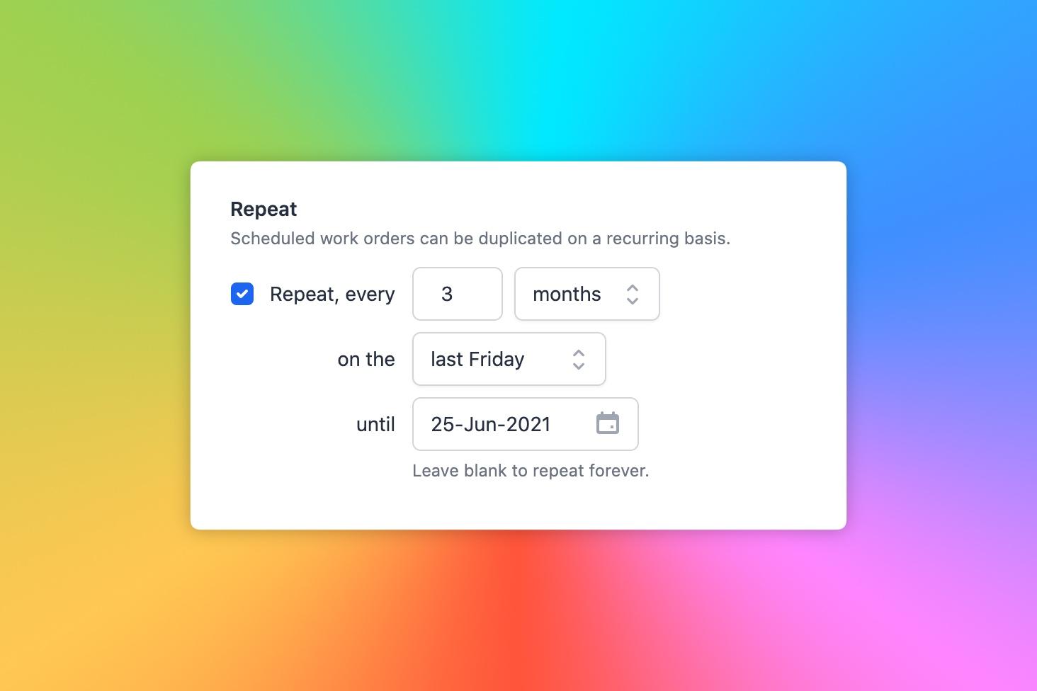 Repeating work order UI