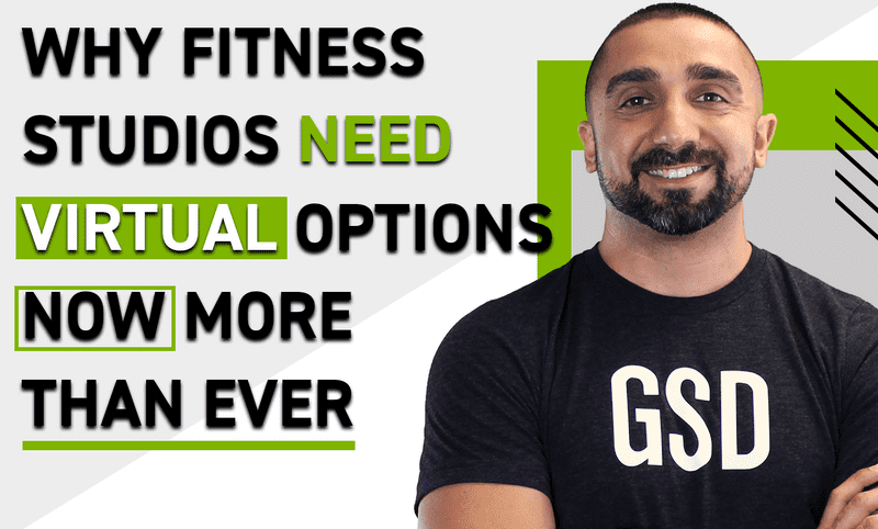 The Biggest Reason Your Fitness Studio Needs To Have A Virtual Option Right Now