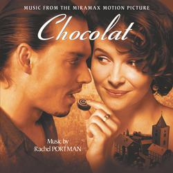 Chocolat - Music from the Original Motion Picture
