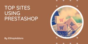 What Websites Use PrestaShop