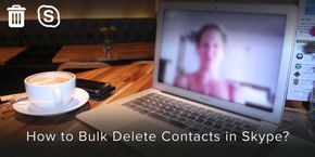 How to Delete Contacts in Skype