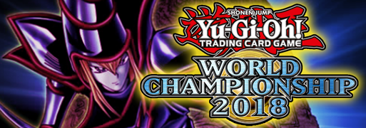 Top Decklists: World Championship 2018 | Duel Links Meta