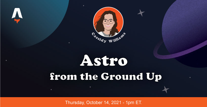 Banner for Astro from the Ground Up