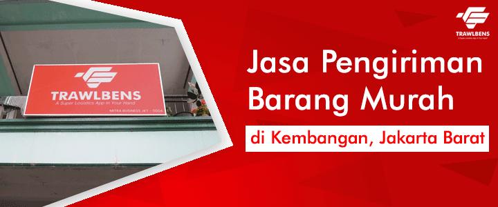 Jasa Pengiriman Barang Murah di Kembangan, Jakarta Barat