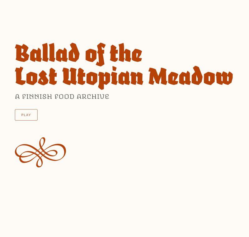 Ballad of the Lost Utopian Meadow