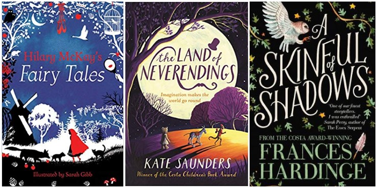 Hilary McKay's Fairy Tales, The Land of Neverendings, A Skinful of Shadows