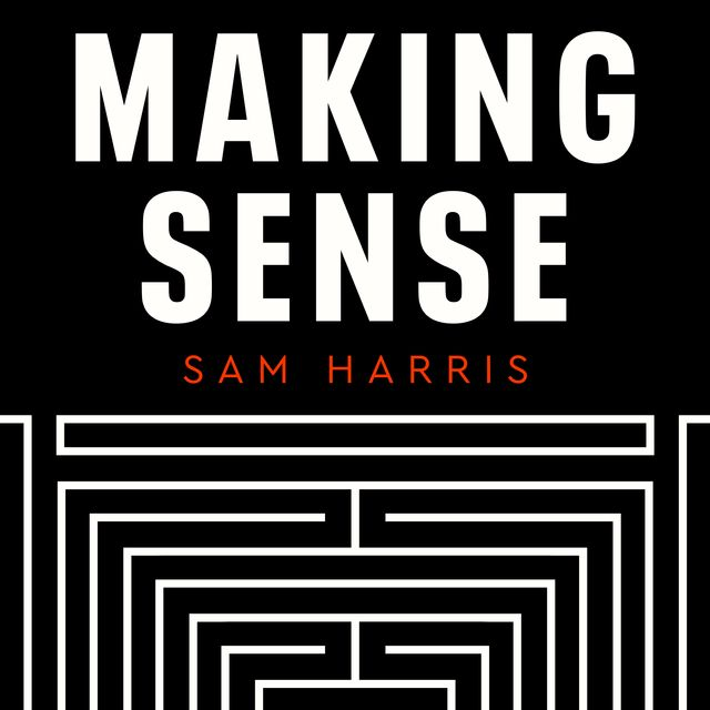 podcast cover of Making Sense by Sam Harris