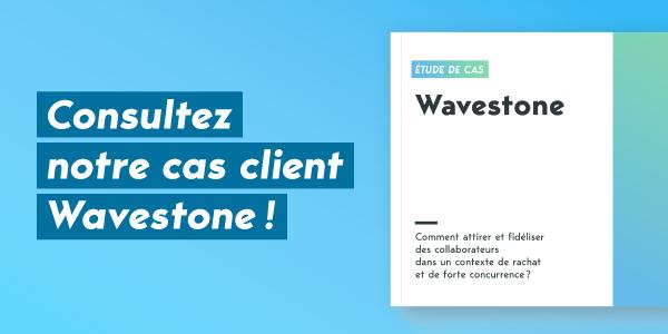 CTA : Consultez notre cas client Wavestone !