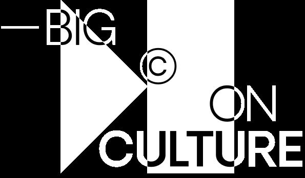 Big On Culture