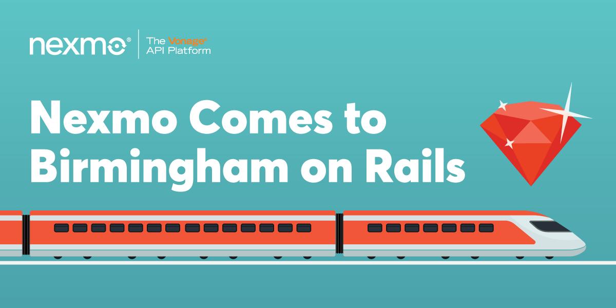 Nexmo at Birmingham on Rails!