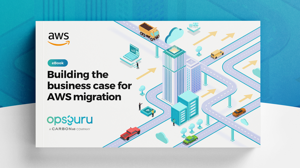Building the Business Case for AWS Migration