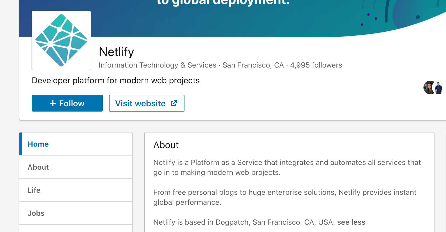 The Netlify company page on LinkedIn describes it as both a Developer Platform and a Platform as a Service, and does not mention Jamstack.