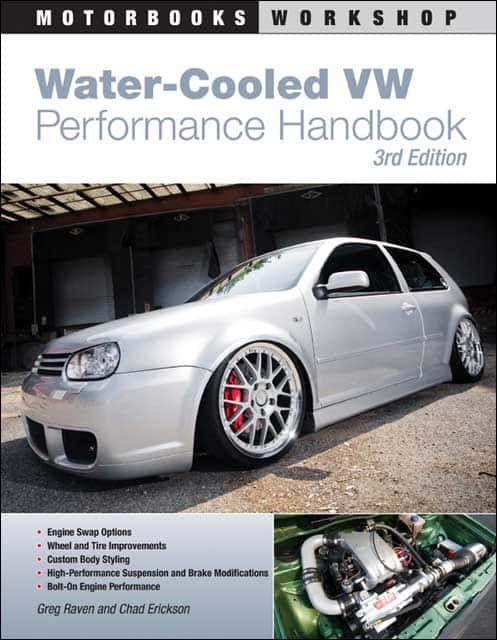 Water-Cooled VW Performance Handbook, by Greg Raven and Chad Erickson