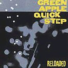 Green Apple Quick Step Reloaded album cover