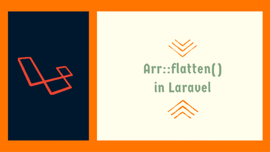 Flatten Array using Arr::flatten() in Laravel