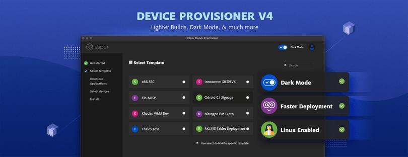 Introducing the Esper Device Provisioner Tool V4