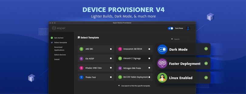 Introducing the Esper Device Provisioner Tool V4