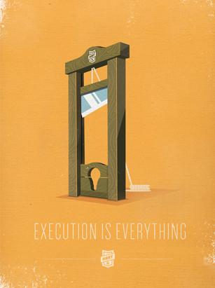 Execuţia înseamnă totul