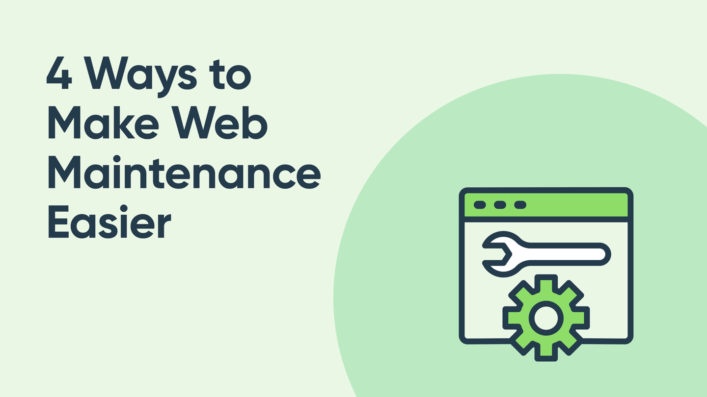 4 Super Obvious Ways to Make Web Maintenance Easier