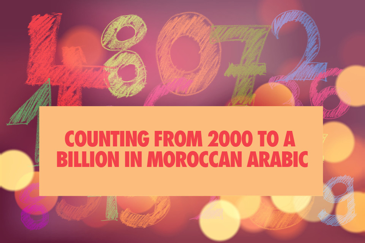 Counting from 2000 to a billion in Moroccan Arabic