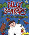 Billy Bonkers: It's a Crazy Christmas by Giles Andreae