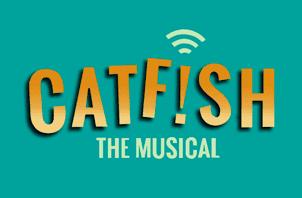 Catfish the Musical