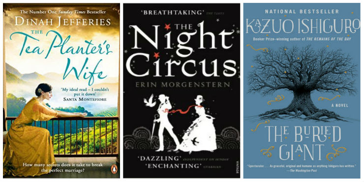 The Tea Planter's Wife, The Night Circus, The Buried Giant