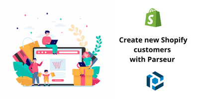 Cover image for Create new Shopify customers from parsed email data