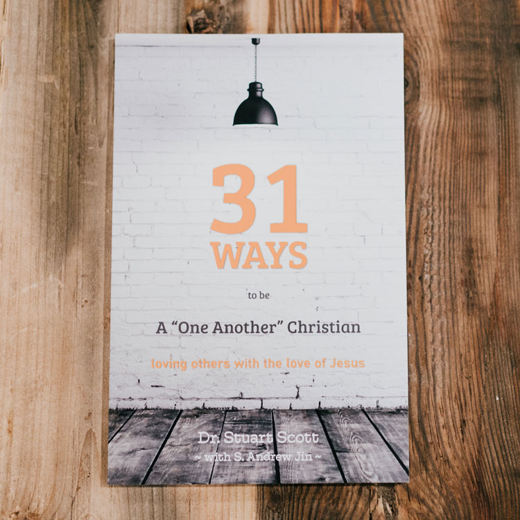 "31 Ways to Be a ""One-Another' Christian: Loving Others with the Love of Jesus"