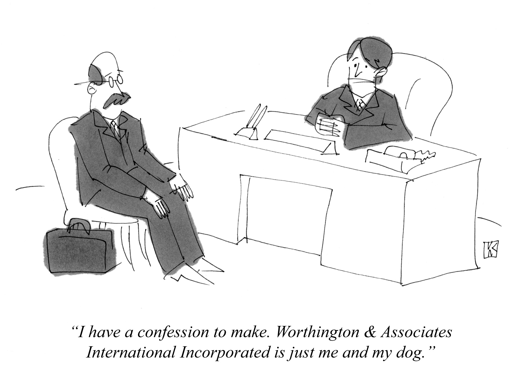 I have a confession to make. Worthington & Associates International Incorporated is just me and my dog.