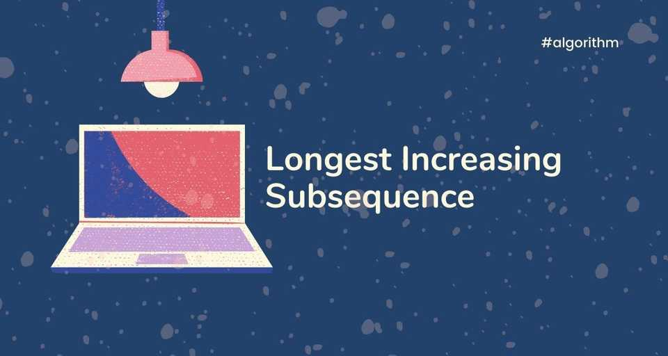 Longest Increasing Subsequence Dynamic Programming