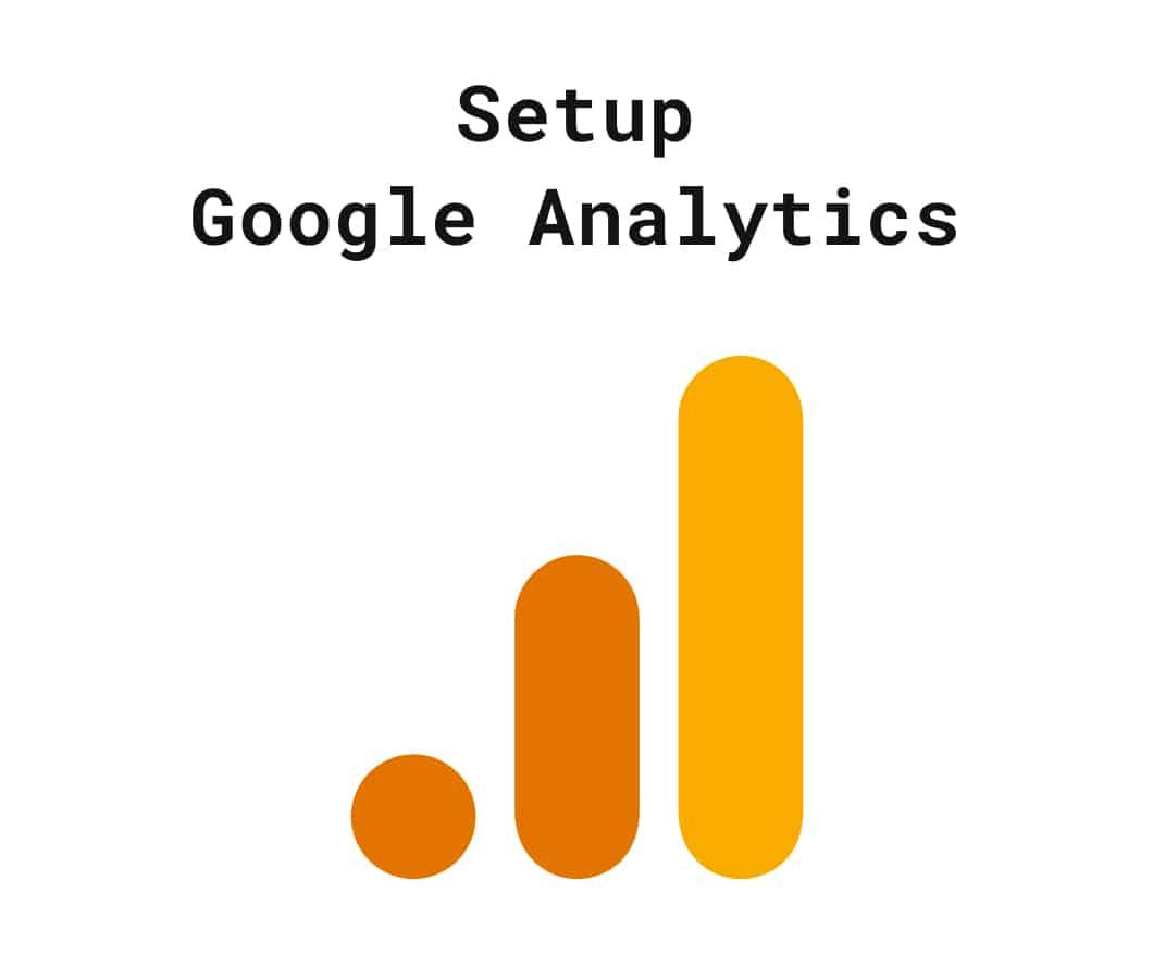 Setup Google Analytics [Step-by-Step]