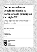 Urban Commons: Lessons from Barcelona at the Beginning of 21st Century. A characterization proposal from the praxis