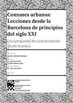 Comunes urbanos: Lecciones desde la Barcelona de principios del siglo XXI. Una propuesta de caracterización desde la praxis