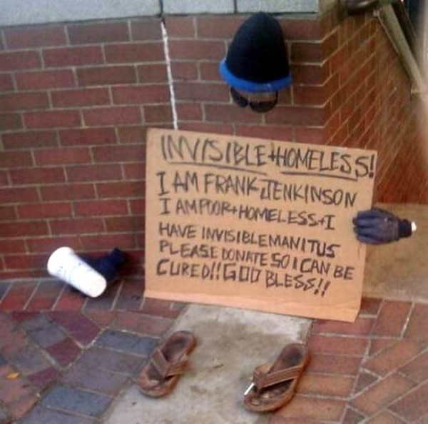 Invisible Homeless guy