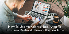 How To Use An Address Book App To Grow Your Network During The Pandemic