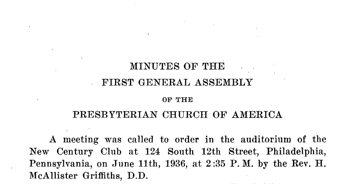 Names of the ministers who formed the first general assembly of the Orthodox Presbyterian Church
