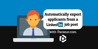 Cover image for Automatically export applicants from a LinkedIn job post in 5 easy steps