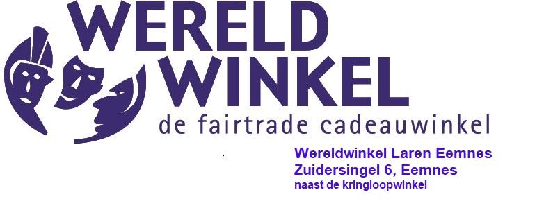 Wereldwinkel Laren en Eemnes: De fairtrade cadeauwinkel