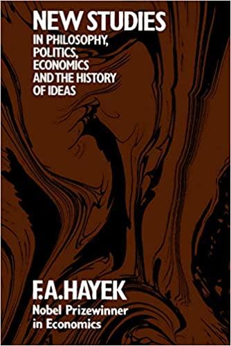 New Studies in Philosophy, Politics, Economics, and the History of Ideas