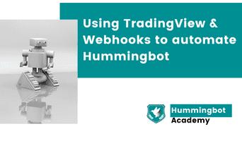 Using TradingView and webhooks to automate Hummingbot