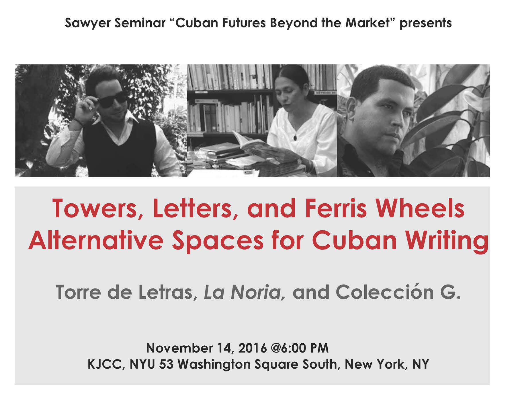 image from Alternative Spaces of Cuban Cultural Life: Torre de Letras, La Noria, and Colección G. November 14, 2016 @6:00 PM