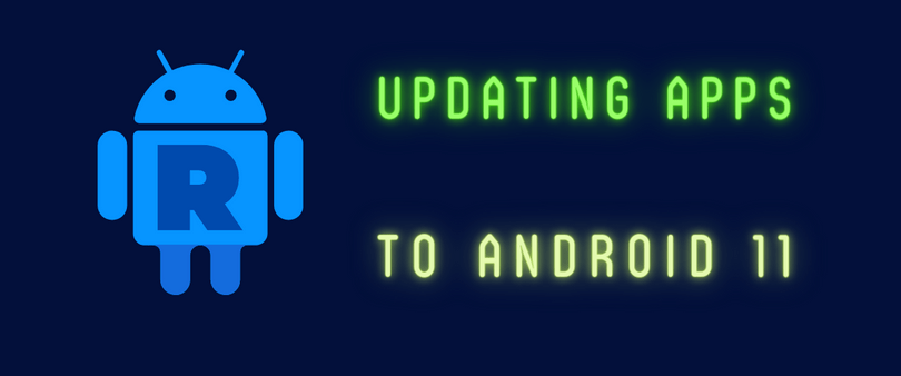 Adapting to Android 11 – a Look at Android 'R'