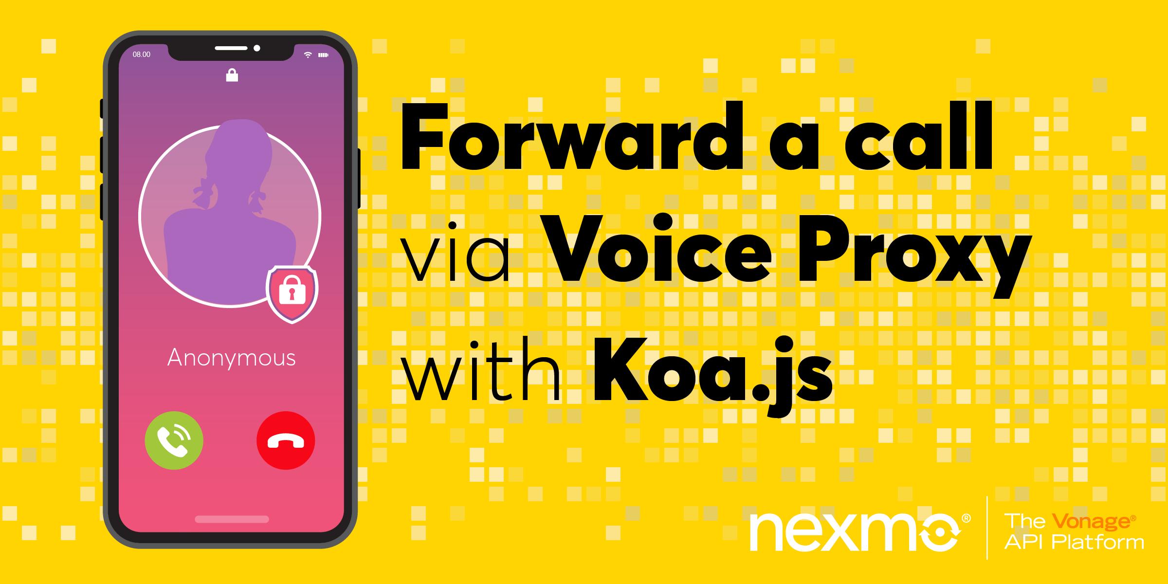 Forward a Call Via Voice Proxy With Koa.js