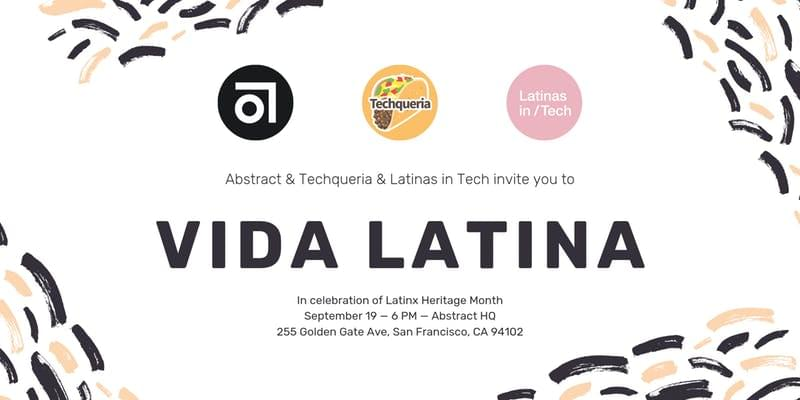Abstract, Techqueria and Latinas in Tech's Vida Latina