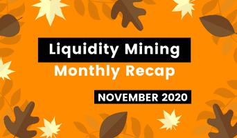 Liquidity mining: November recap