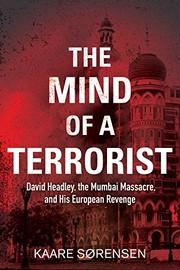 David Headley: The Mind of a Terrorist