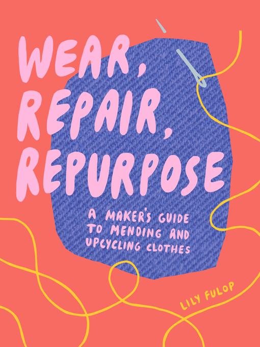 Wear Repair Repurpose book cover