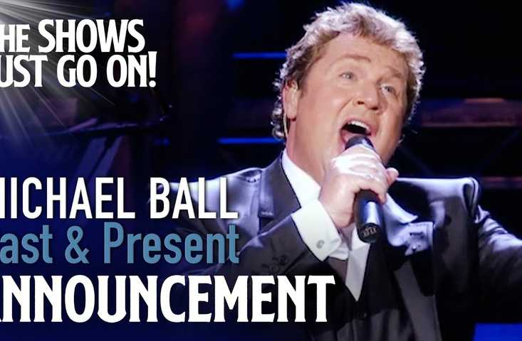 Michael Ball: Past & Present